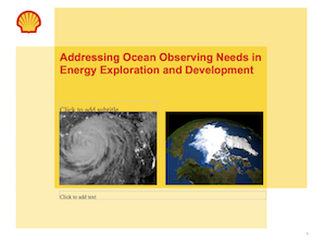 Addressing Ocean Observing Needs in Energy Exploration and Development