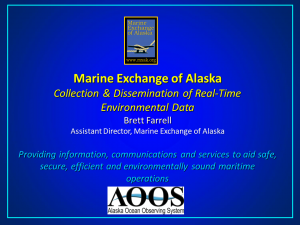Marine Exchange of Alaska: Collection & Dissemination of Real-Time Environmental Data