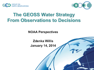 The GEOSS Water Strategy From Observations to Decisions - NOAA Perspectives