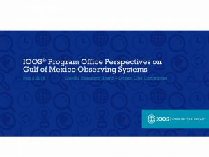 IOOS Program Office Perspectives on Gulf of Mexico Observing Systems