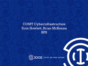 2017 COMT Annual Meeting: Cyberinfrastructure Report