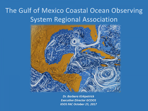 The Gulf of Mexico Coastal Ocean Observing System Regional Association