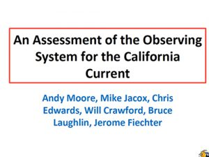 2017 COMT Annual Meeting: West Coast California Current Obs System Report