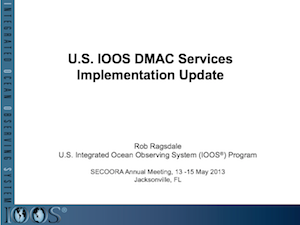 U.S. IOOS DMAC Services Implementation Update