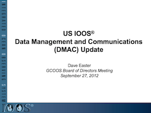 Data Management and Communication, DMAC Update