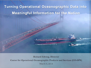 Turning Operational Oceanographic Data into Meaningful Information for the Nation